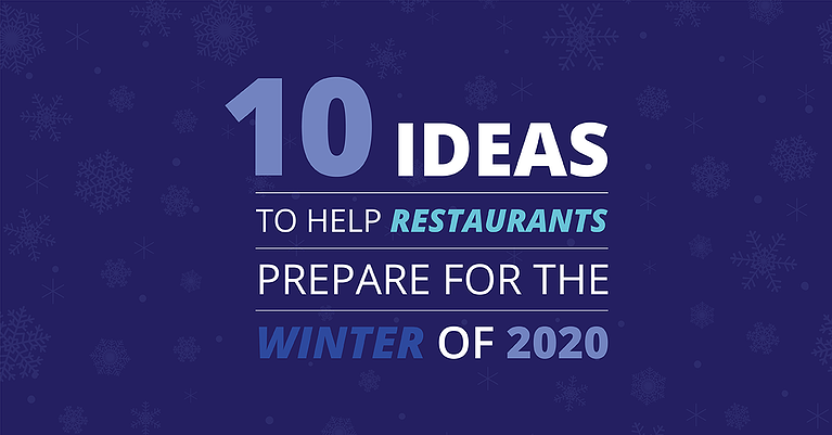 How to Prepare Your Restaurant for the Winter of 2020