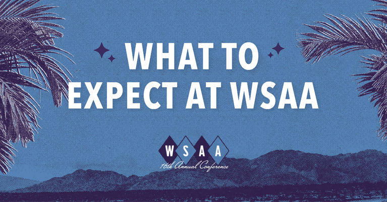 Attending WSAA 2019? Here's What You Can Expect
