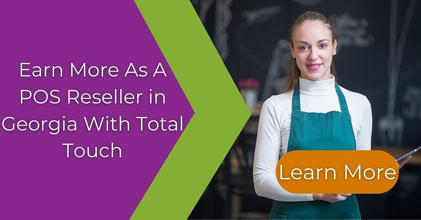 learn more about reselling pos with total touch in georgia