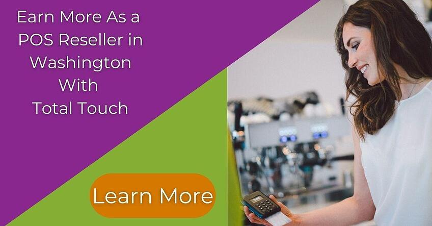 learn more about reselling pos with total touch in washington