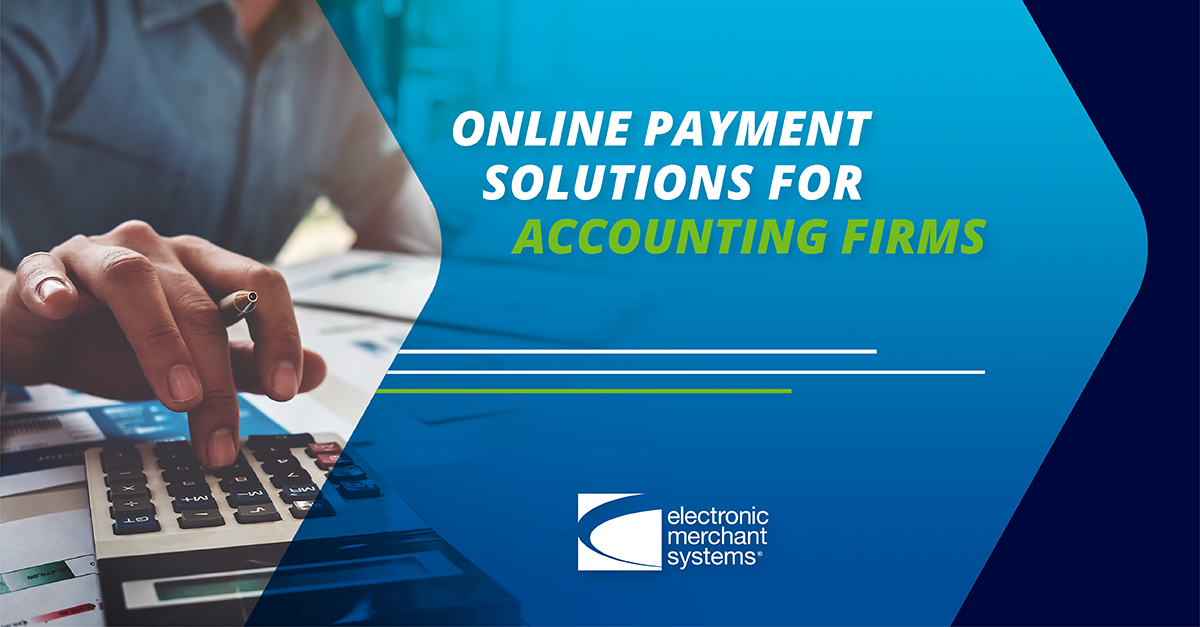 Secure Solutions for Accounting Firms: Accept Tax Prep Payments Online