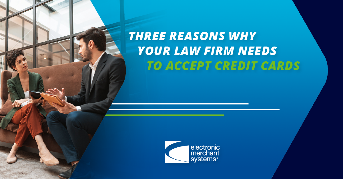 Why Your Law Firm Needs Credit Card Processing | 3 Key Reasons
